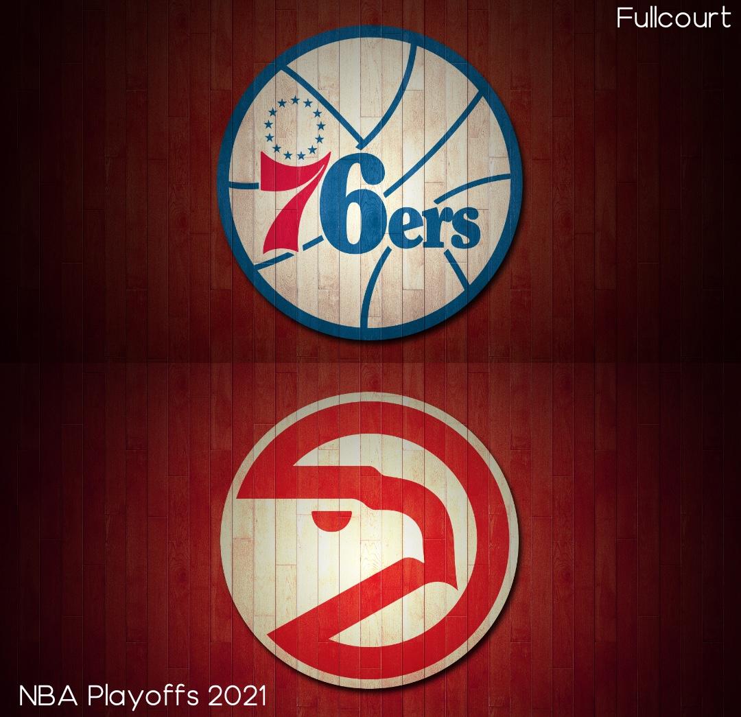 76ers vs Hawks NBA Playoffs 2021