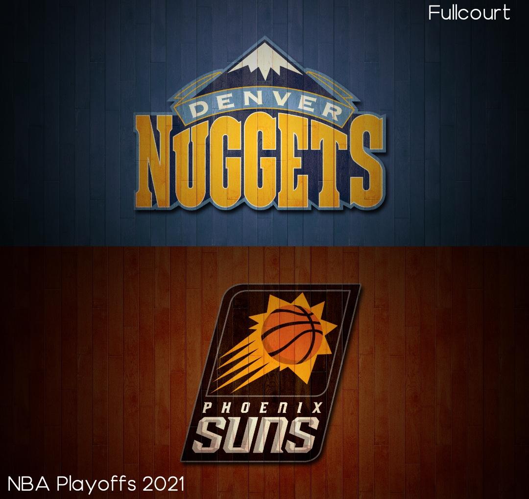 Nuggets vs Suns NBA Playoffs 2021